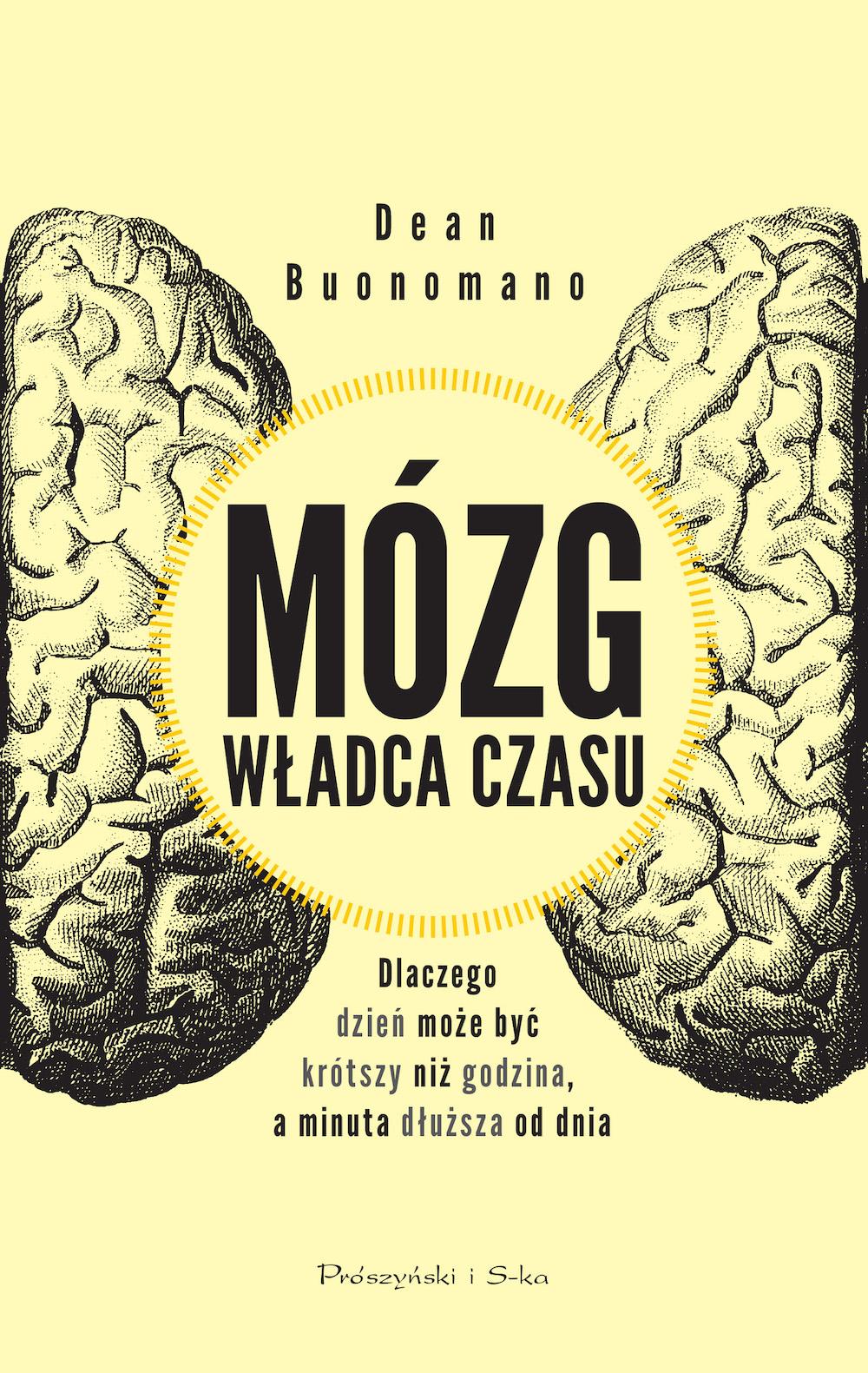 Mózg władca czasu, autorstwa Deana Buonomano – recenzja redakcji