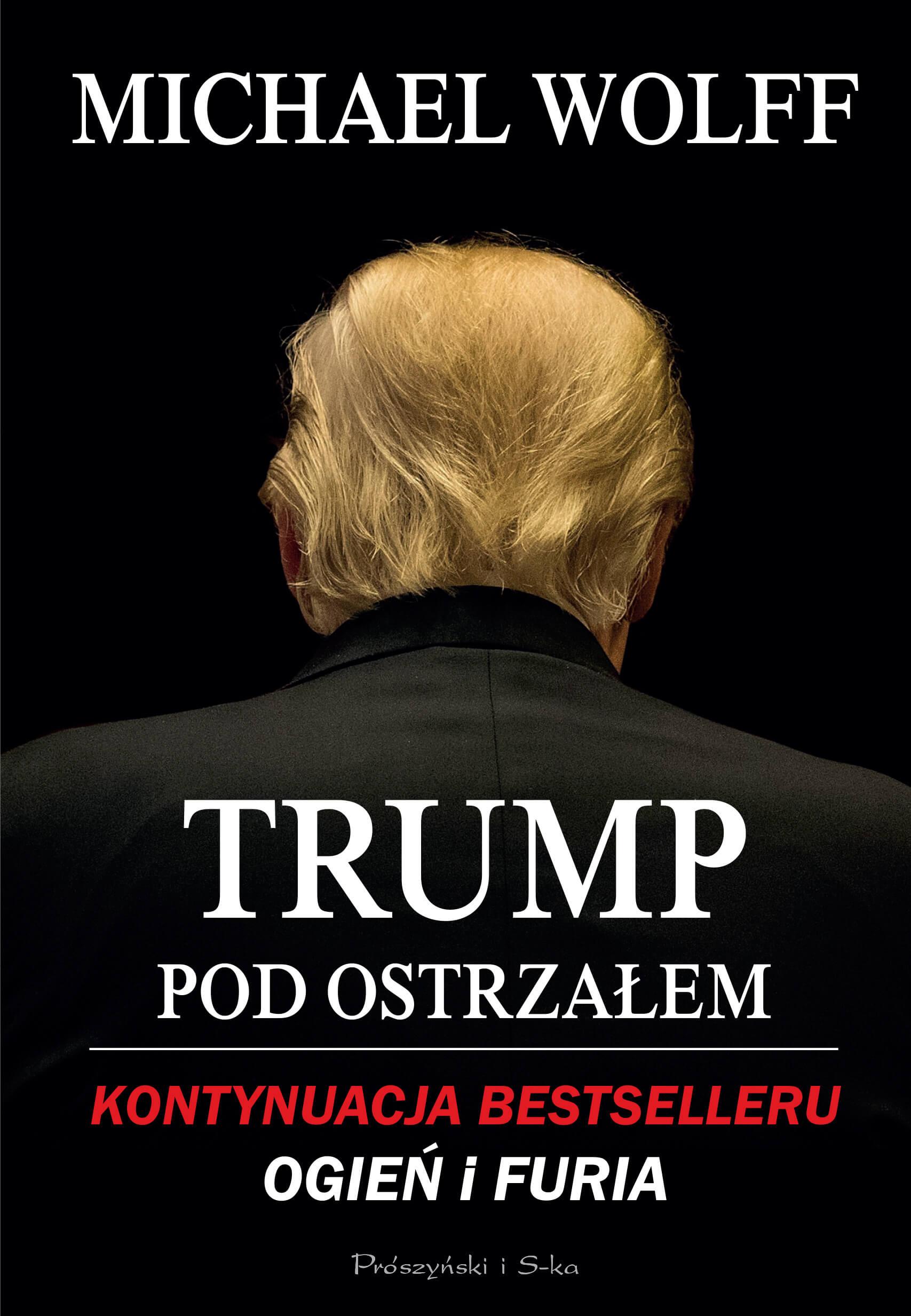Trump. Pod ostrzałem - recenzja książki